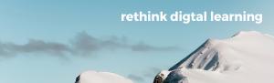 Rethink Digital Learning - Digital learning Solutions
